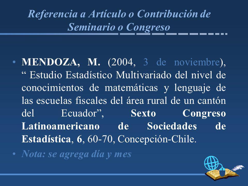 Referencia a Artículo o Contribución de Seminario o Congreso