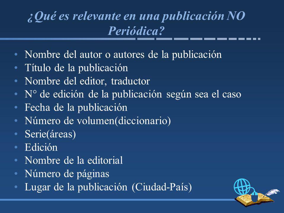 ¿Qué es relevante en una publicación NO Periódica