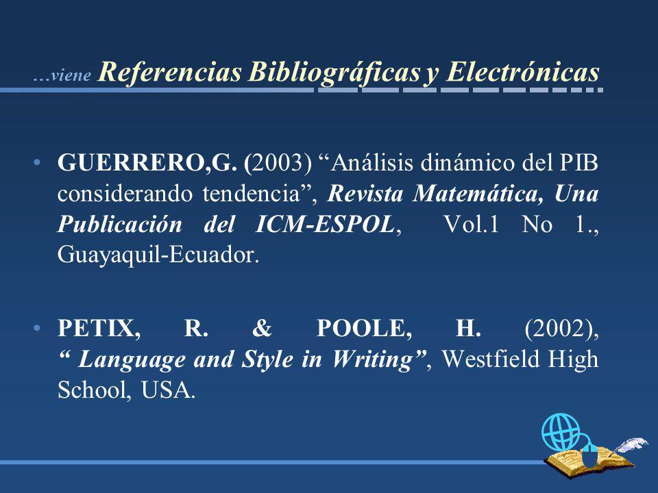 …viene Referencias Bibliográficas y Electrónicas