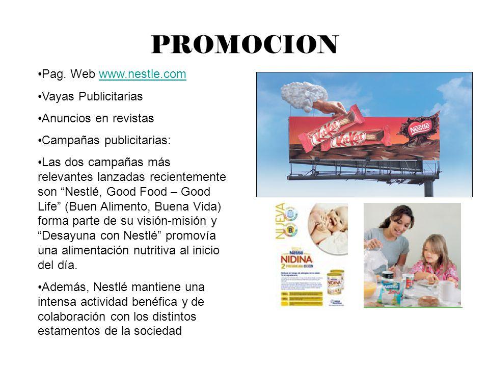 PROMOCION Pag. Web www.nestle.com. Vayas Publicitarias. Anuncios en revistas. Campañas publicitarias: