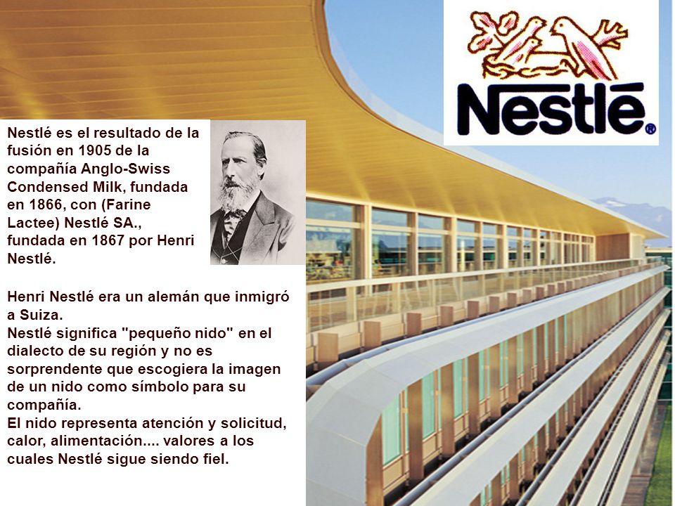 Nestlé es el resultado de la fusión en 1905 de la compañía Anglo-Swiss Condensed Milk, fundada en 1866, con (Farine Lactee) Nestlé SA., fundada en 1867 por Henri Nestlé.