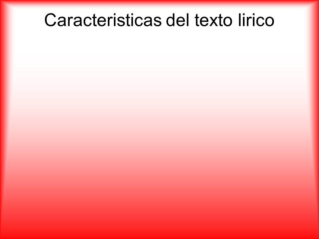 Caracteristicas del texto lirico