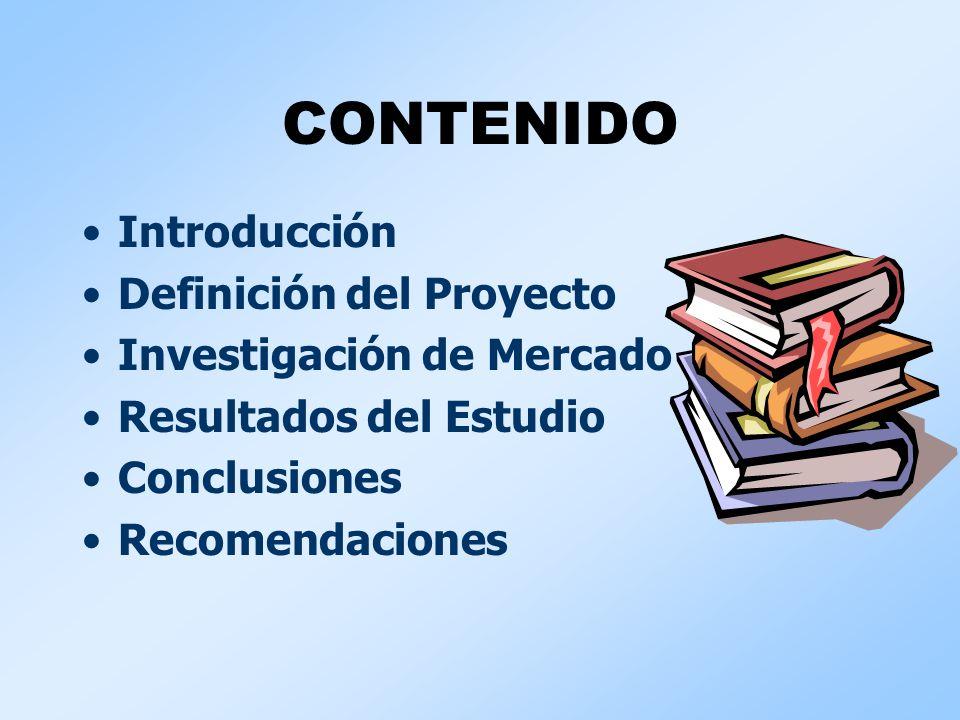 CONTENIDO Introducción Definición del Proyecto