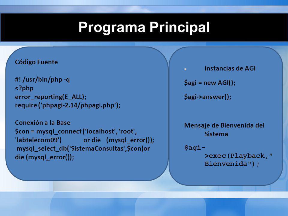 Programa Principal Código Fuente Instancias de AGI #! /usr/bin/php -q