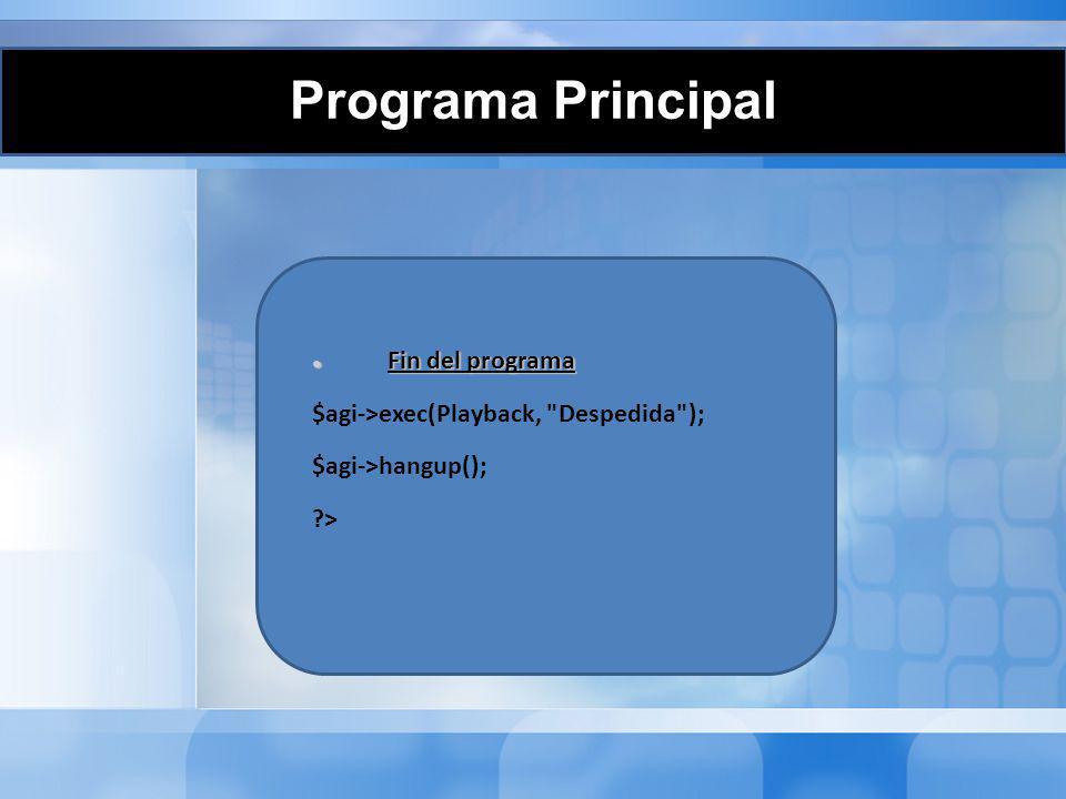 Programa Principal Fin del programa
