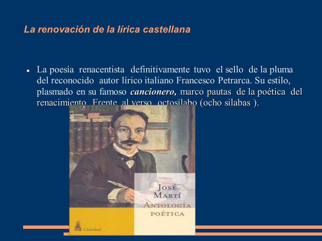 La renovación de la lírica castellana
