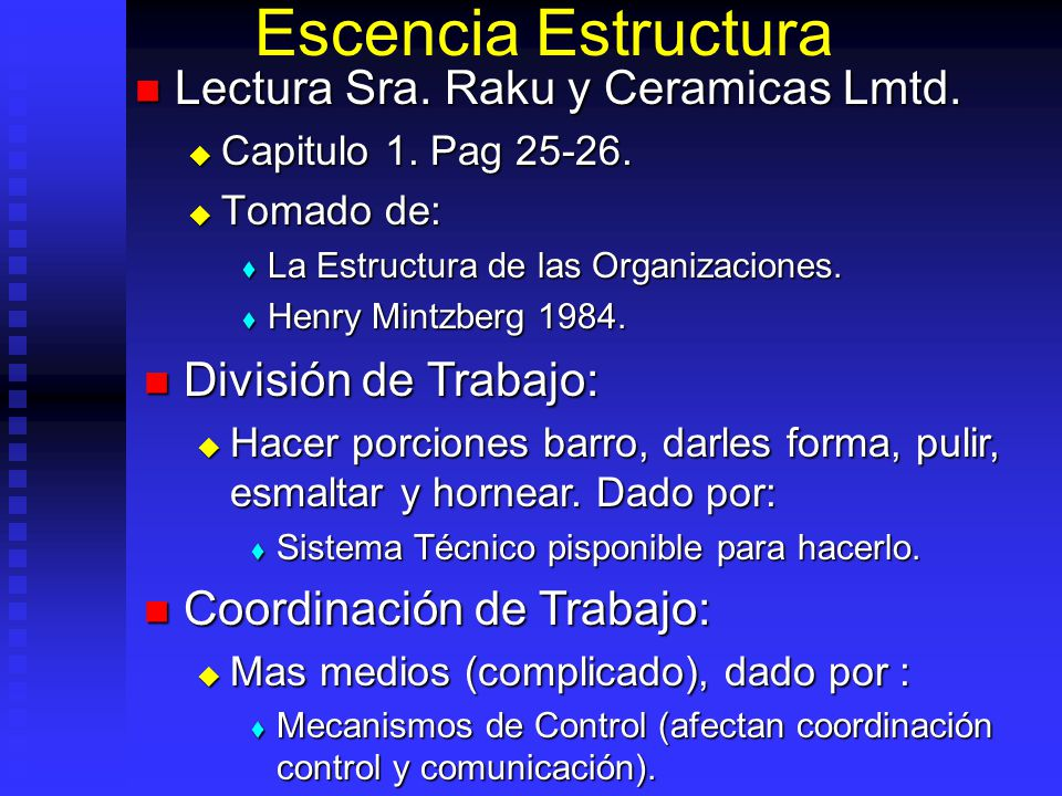 Escencia Estructura Lectura Sra. Raku y Ceramicas Lmtd.