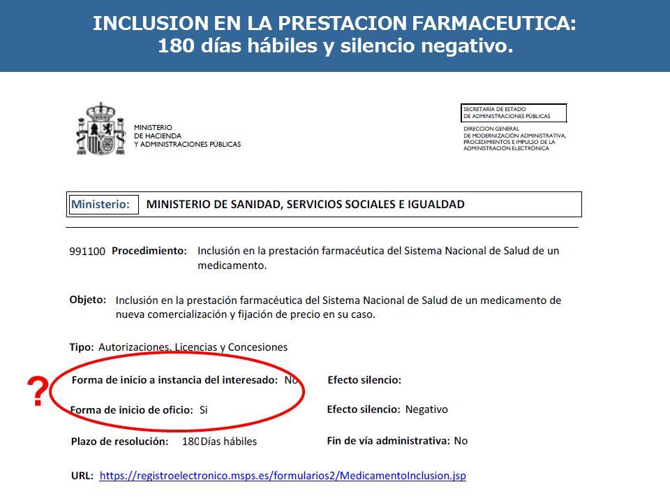 INCLUSION EN LA PRESTACION FARMACEUTICA: