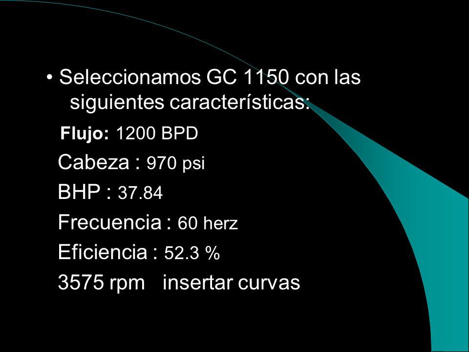 • Seleccionamos GC 1150 con las siguientes características: