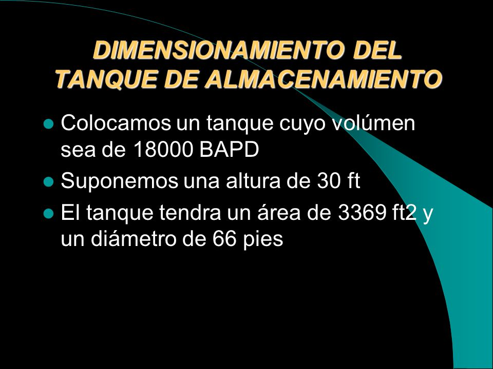 DIMENSIONAMIENTO DEL TANQUE DE ALMACENAMIENTO