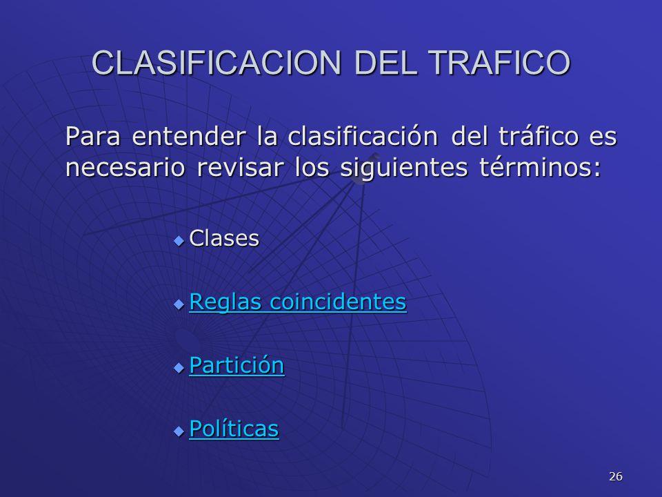 CLASIFICACION DEL TRAFICO