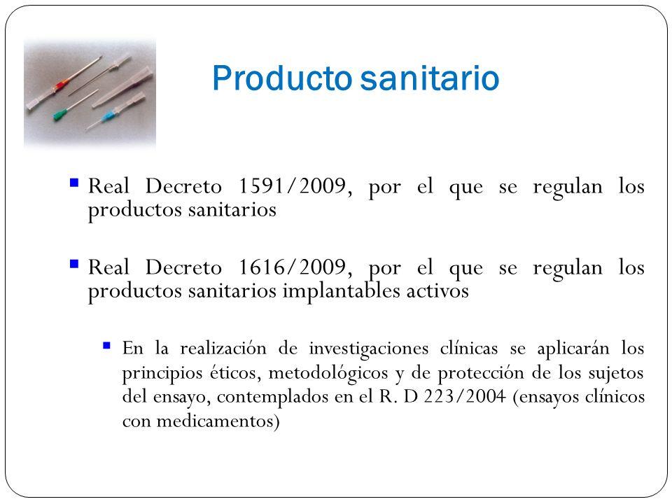 Producto sanitario Real Decreto 1591/2009, por el que se regulan los productos sanitarios.