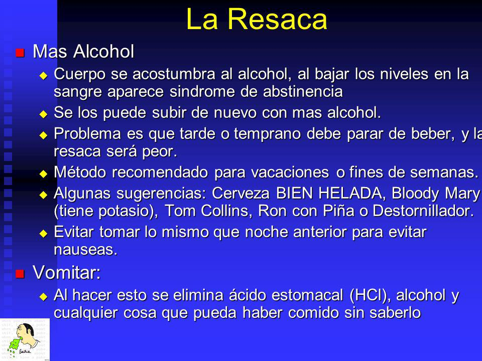 La Resaca Mas Alcohol Vomitar: