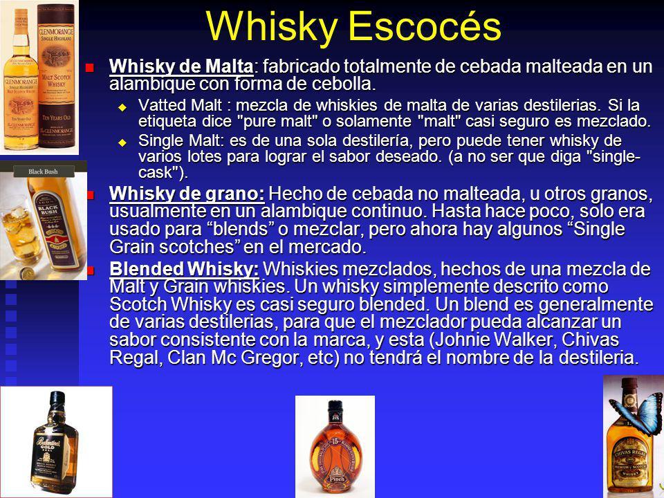 Whisky Escocés Whisky de Malta: fabricado totalmente de cebada malteada en un alambique con forma de cebolla.