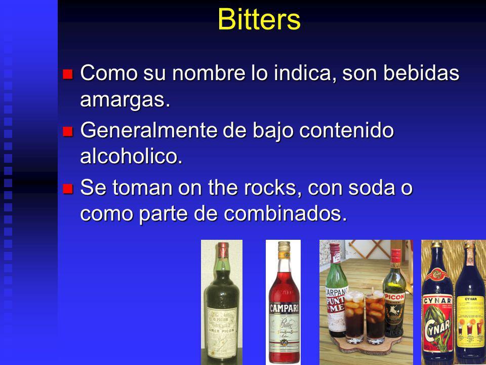 Bitters Como su nombre lo indica, son bebidas amargas.