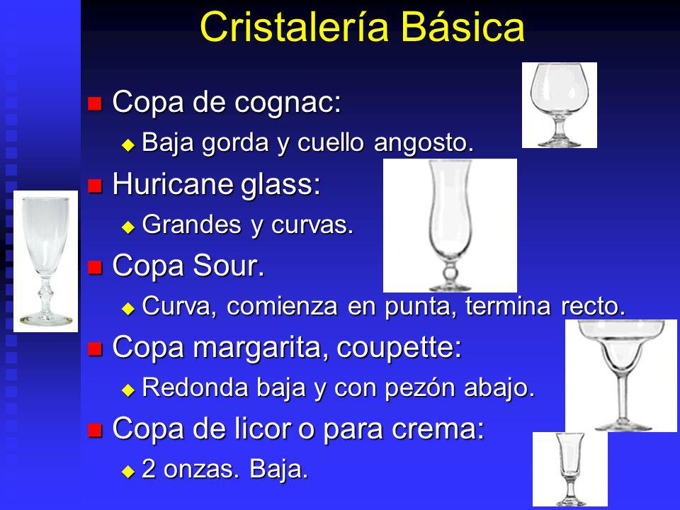 Cristalería Básica Copa de cognac: Huricane glass: Copa Sour.