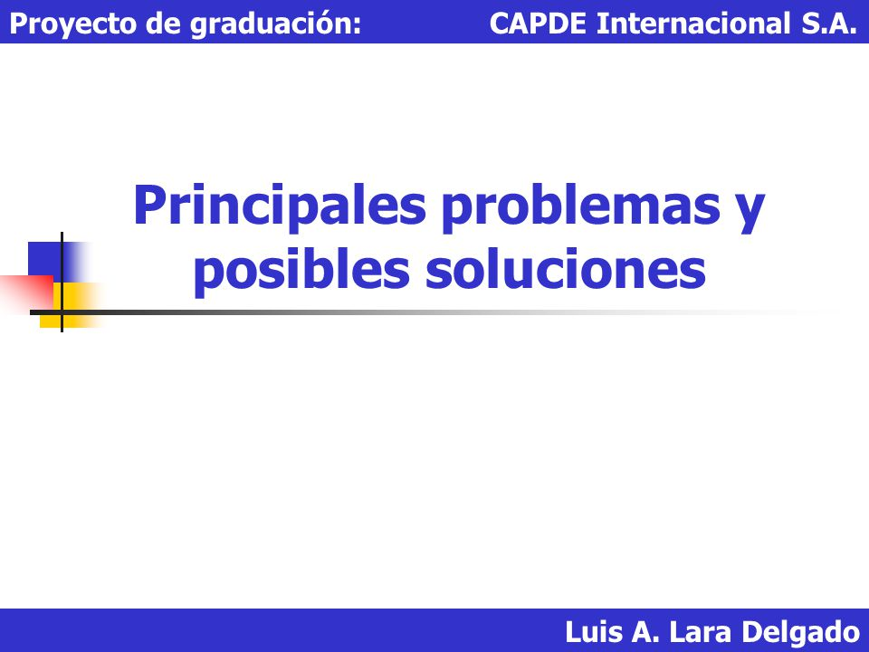 Principales problemas y posibles soluciones