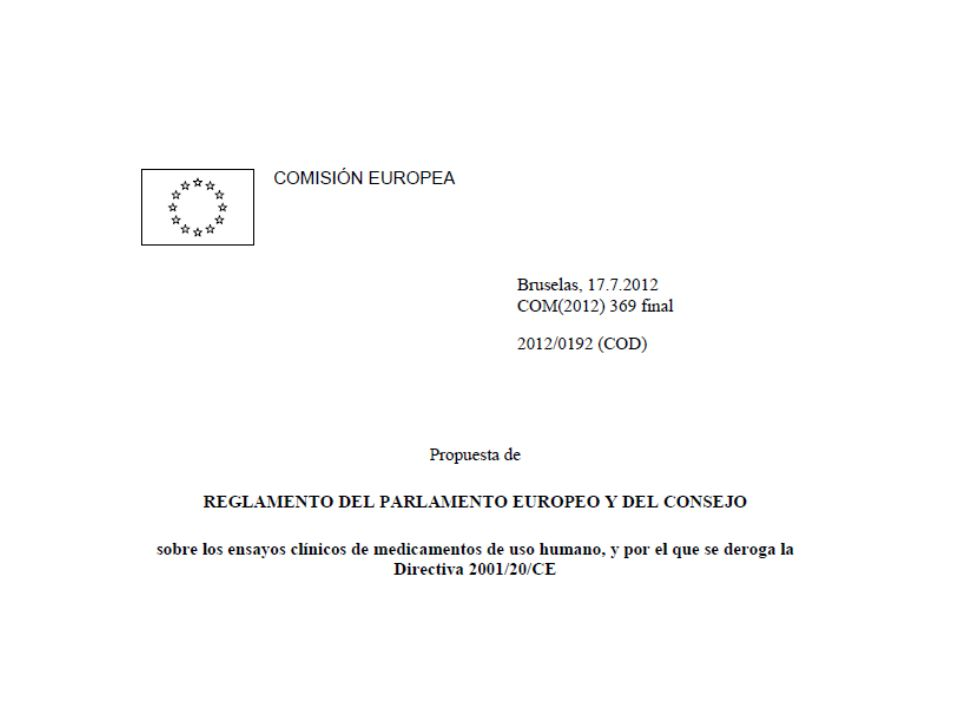Unas pinceladas sobre el Proyecto de Reglamento del Parlamento Europeo y del Consejo sobre los Ensayos Clínicos de medicamentos de uso en humanos y por el que se deroga la Directiva 2001/20/CE.
