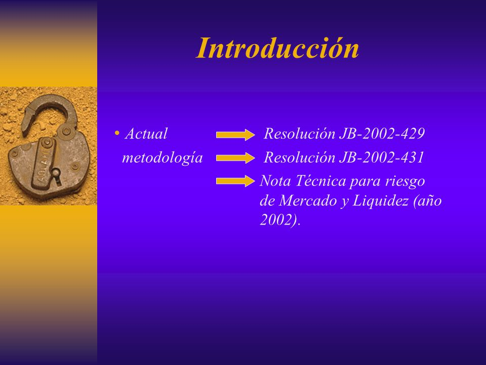 Introducción Actual Resolución JB-2002-429