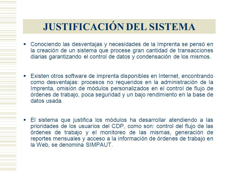 JUSTIFICACIÓN DEL SISTEMA