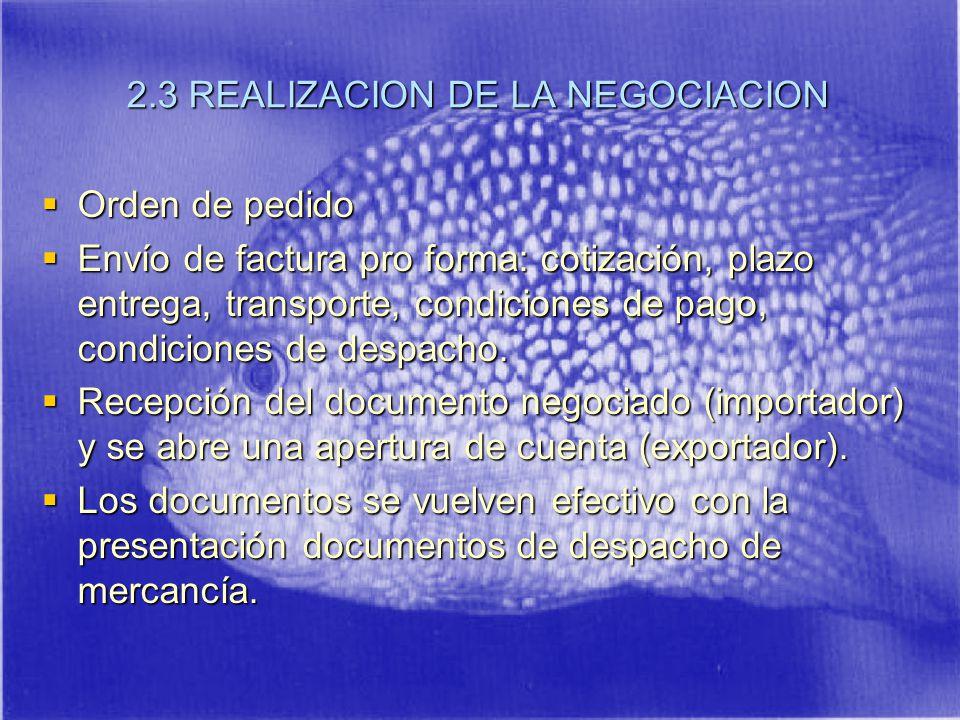 2.3 REALIZACION DE LA NEGOCIACION