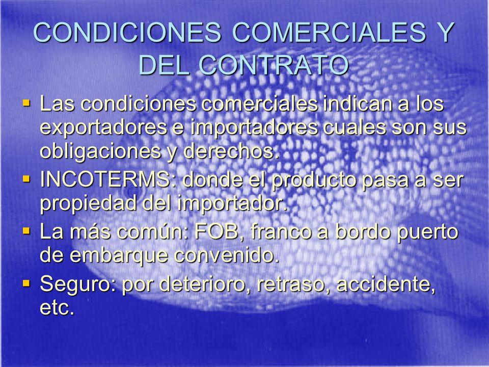 CONDICIONES COMERCIALES Y DEL CONTRATO