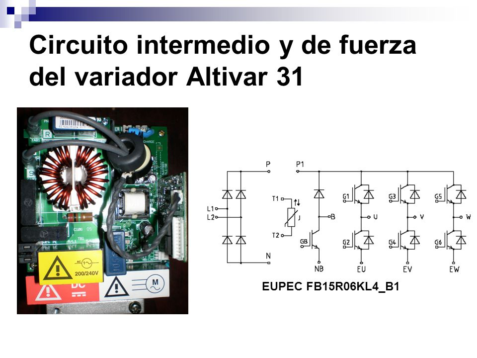 Circuito intermedio y de fuerza del variador Altivar 31