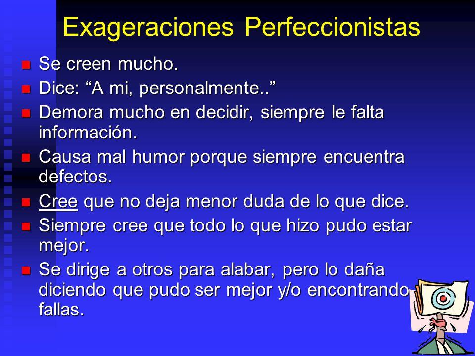 Exageraciones Perfeccionistas