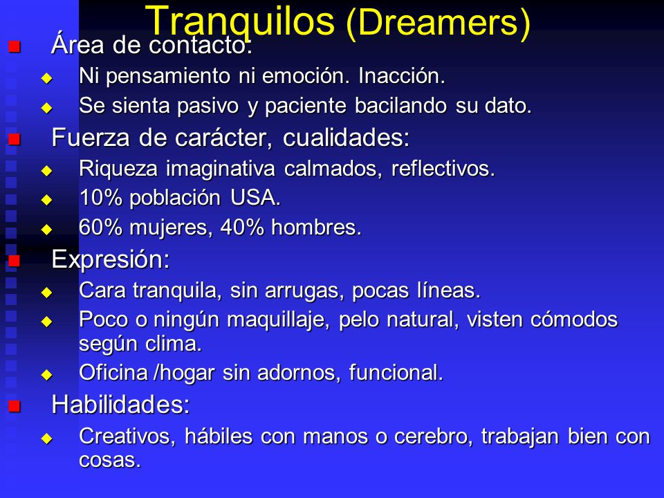Tranquilos (Dreamers)