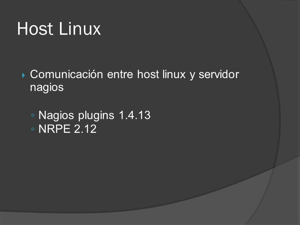 Host Linux Comunicación entre host linux y servidor nagios