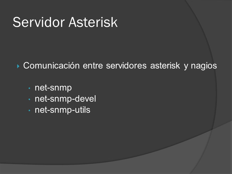 Servidor Asterisk Comunicación entre servidores asterisk y nagios