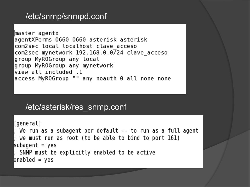 /etc/snmp/snmpd.conf /etc/asterisk/res_snmp.conf