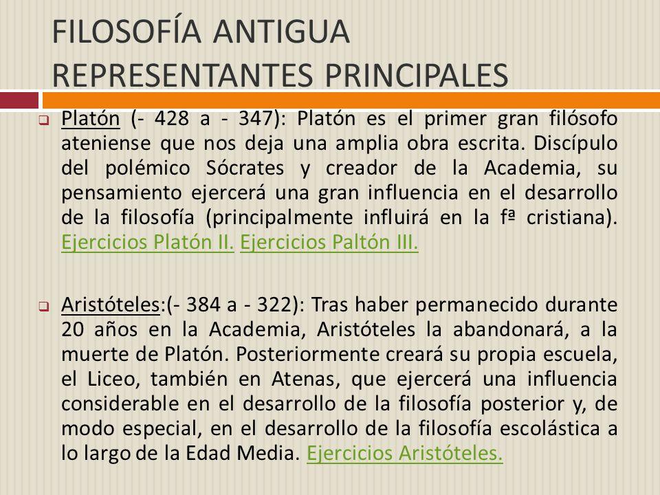 FILOSOFÍA ANTIGUA REPRESENTANTES PRINCIPALES