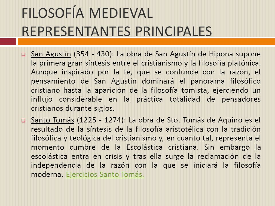 FILOSOFÍA MEDIEVAL REPRESENTANTES PRINCIPALES
