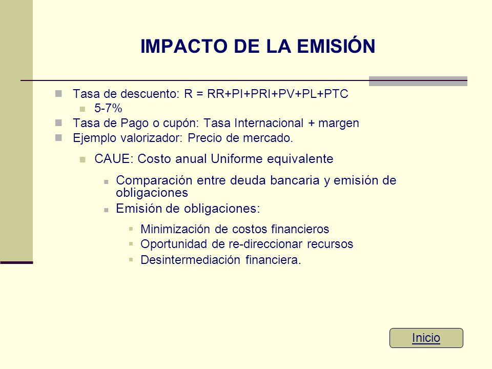 IMPACTO DE LA EMISIÓN CAUE: Costo anual Uniforme equivalente
