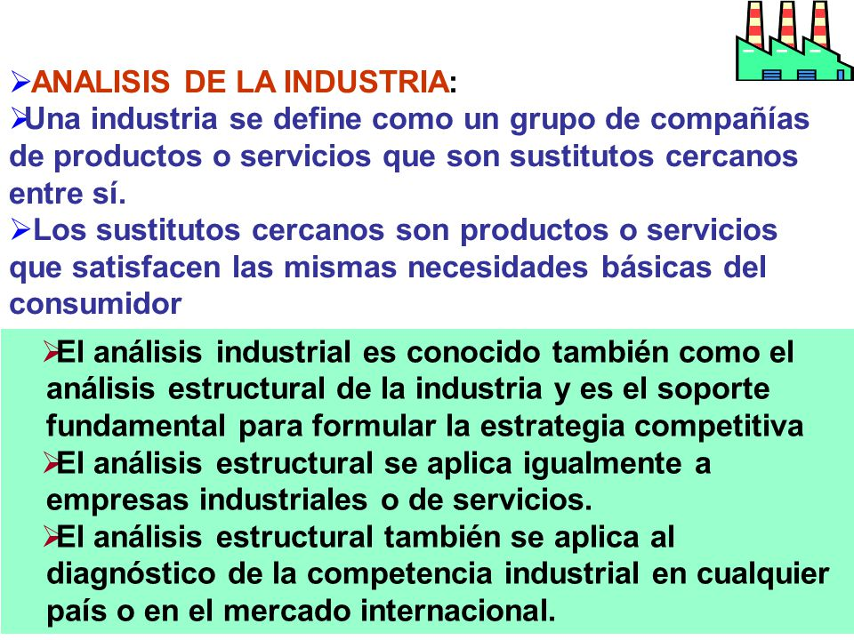 ANALISIS DE LA INDUSTRIA: