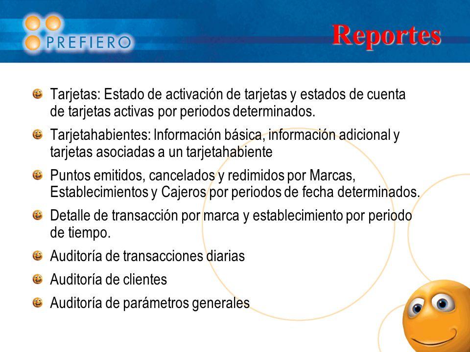 Reportes Tarjetas: Estado de activación de tarjetas y estados de cuenta de tarjetas activas por periodos determinados.
