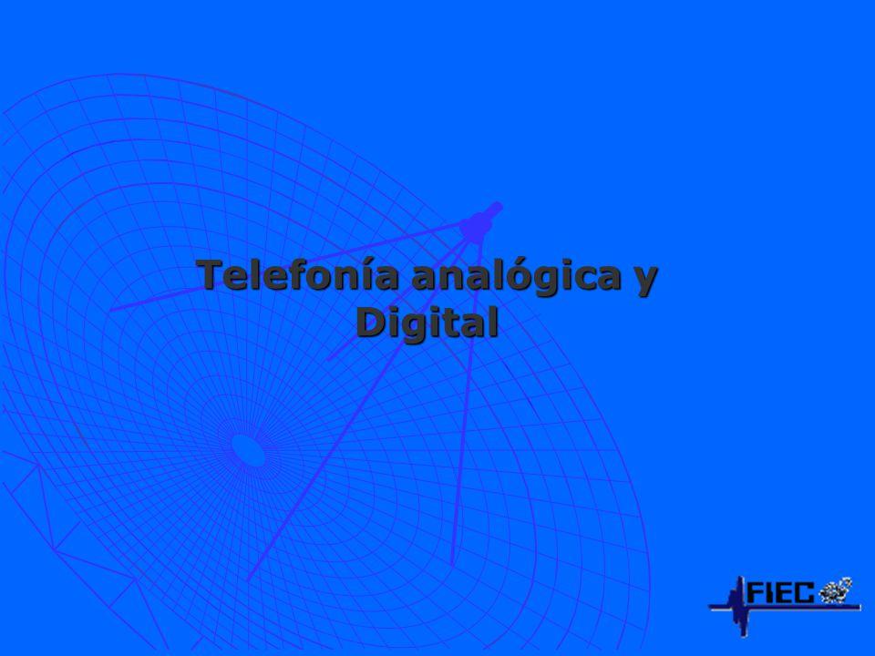 Telefonía analógica y Digital
