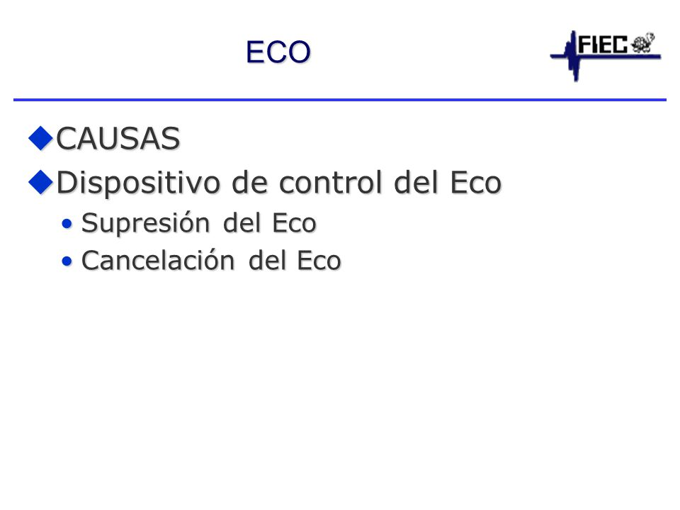 Dispositivo de control del Eco