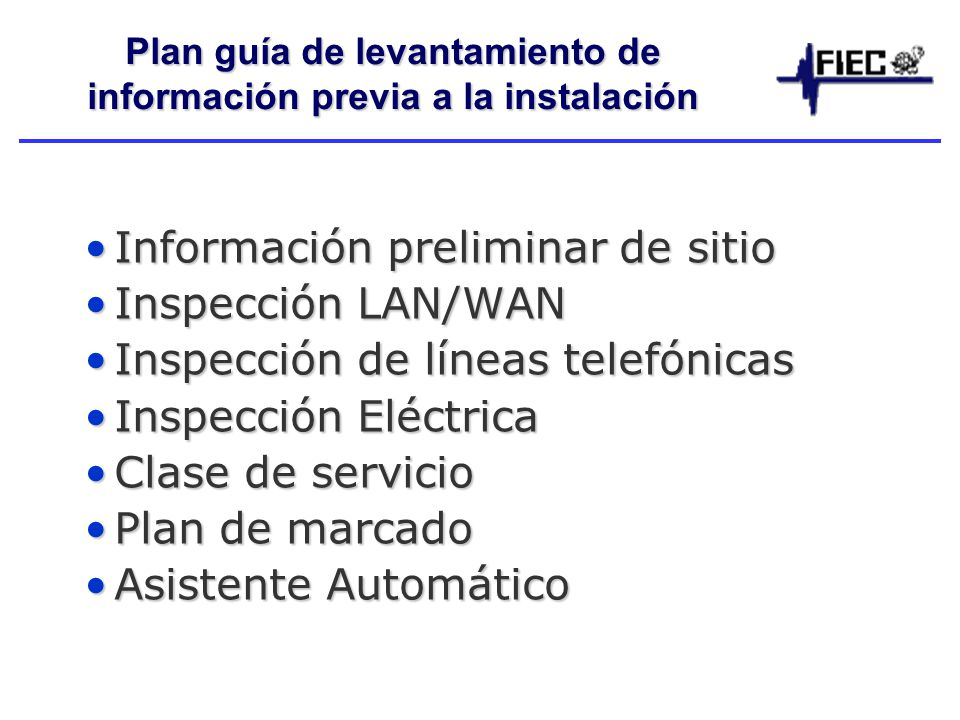 Plan guía de levantamiento de información previa a la instalación