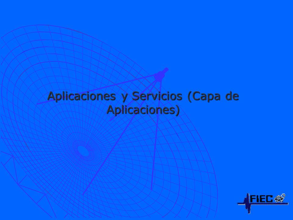Aplicaciones y Servicios (Capa de Aplicaciones)