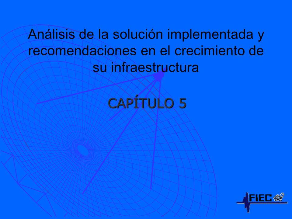 Análisis de la solución implementada y recomendaciones en el crecimiento de su infraestructura