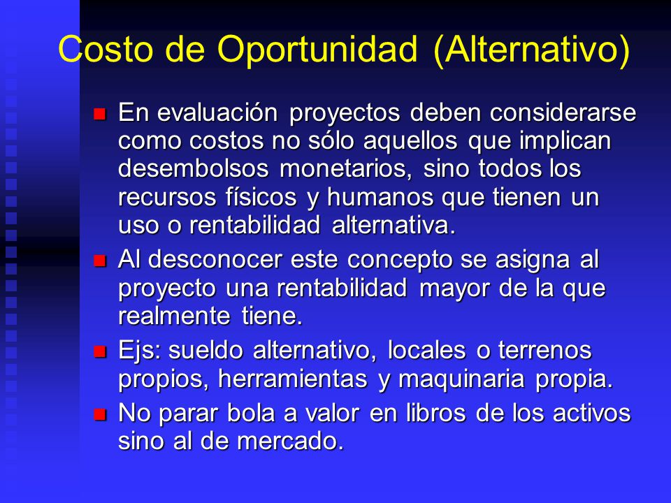 Costo de Oportunidad (Alternativo)