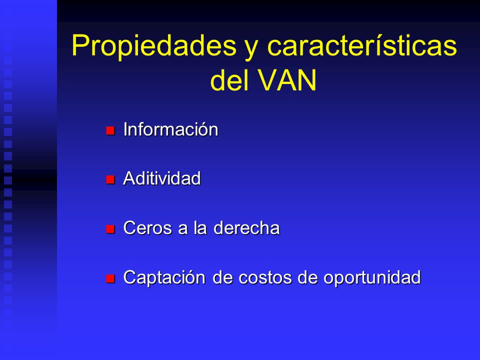 Propiedades y características del VAN