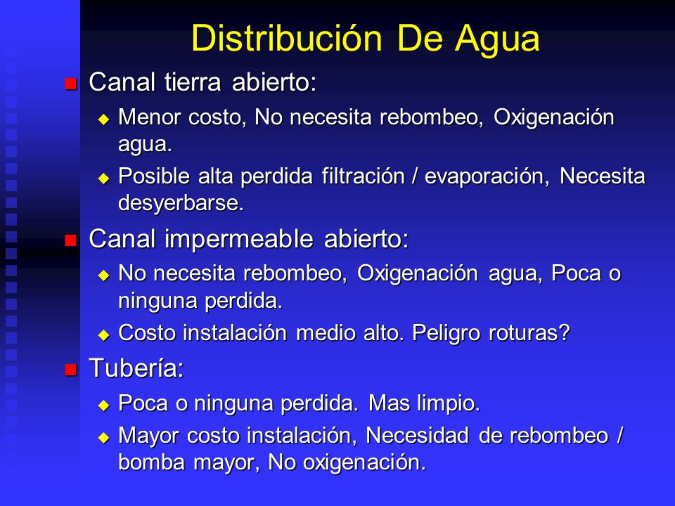 Distribución De Agua Canal tierra abierto: Canal impermeable abierto: