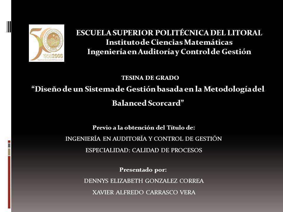 ESCUELA SUPERIOR POLITÉCNICA DEL LITORAL Instituto de Ciencias Matemáticas Ingeniería en Auditoría y Control de Gestión