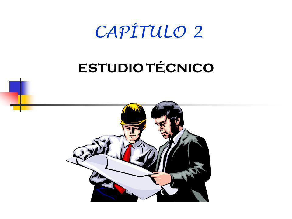 CAPÍTULO 2 ESTUDIO TÉCNICO