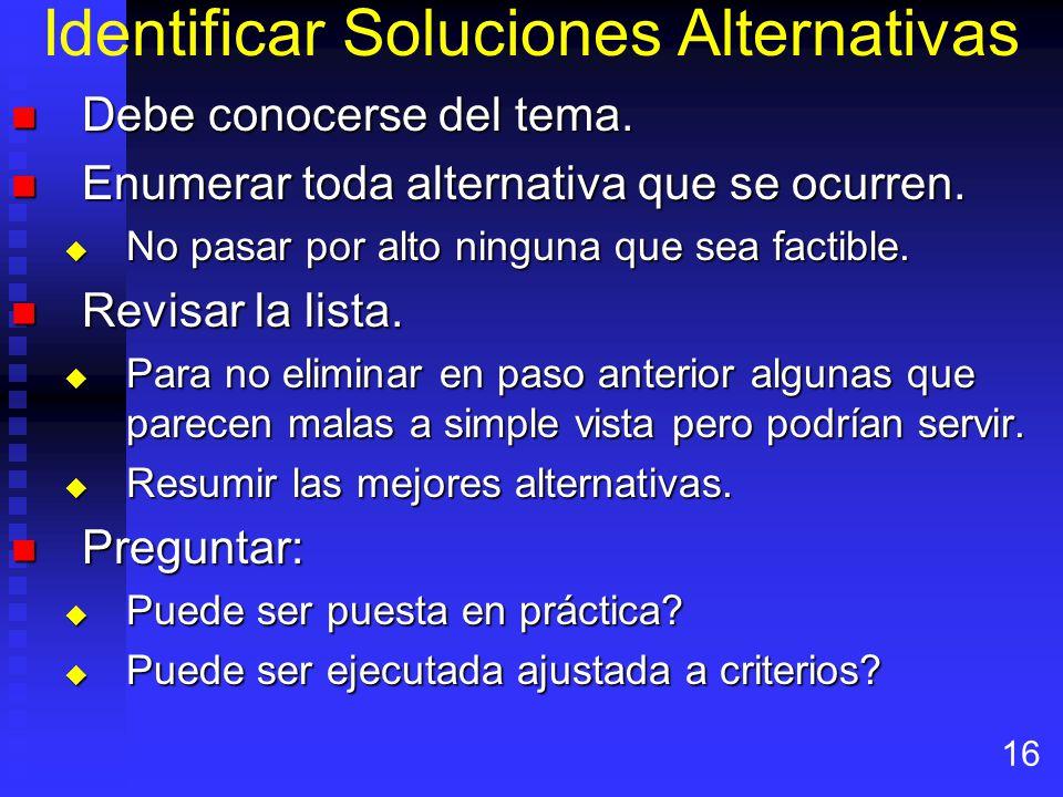 Identificar Soluciones Alternativas