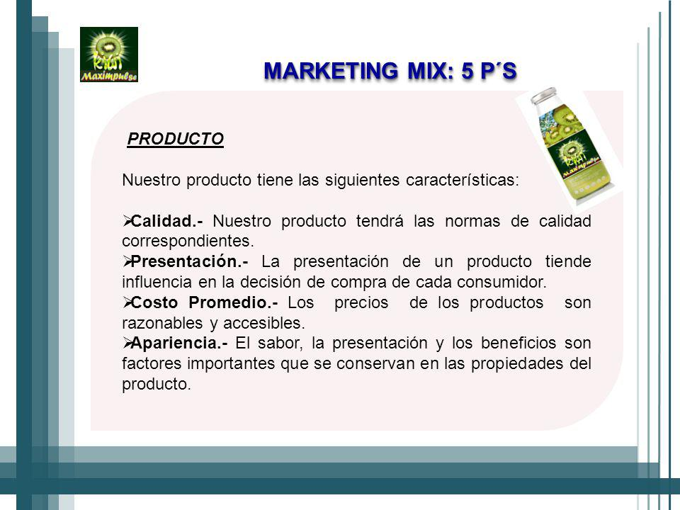 MARKETING MIX: 5 P´S PRODUCTO