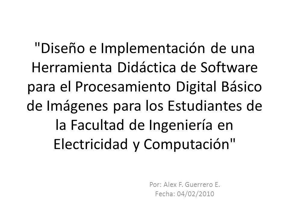 Por: Alex F. Guerrero E. Fecha: 04/02/2010